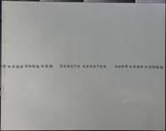 """Danuta Karsten""/1995/Hrsg.: Danuta Karsten/Text: Dr. Hans-Jürgen Schwalm,Kunsthalle Recklinghausen"