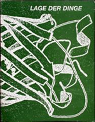 """""""Lage der Dinger"""". Fünfzig Jahre Westdeutscher Künstlerbund / 1996/ Hrsg.:Westdeutscher Künstlerbund, Bochum / Texte:Ellen Schwinzer, Peter Spielmann, Museum Bochum."""