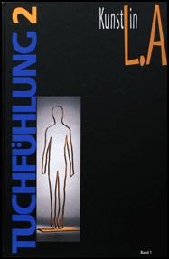 """""""Tuchfühlung 2""""/2000/ Hrsg.:Kunsthaus Langenberg e.V. Velbert-Langenberg/ Texte: Norbert Bauer, Klaus Flemming, Udo Vogt, Herbert Griesmann"""
