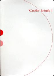 """"""" Knünstlerknöpfe II""""/2003 /Hrsg.:Uwe Obier/ Text: Uwe Obier, Museum der Stadt Lüdenscheid/ ISBN 3-929614-48-0"""