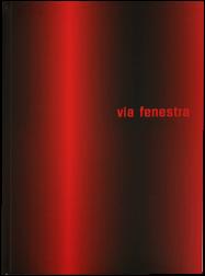 """via fenestra""/ 2003/ Hrsg.: Europa-Universität Viadrina, Frankfurt ( Oder)/ Texte: Jacek Barski, Barbara Wild,"