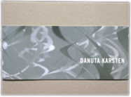 """""""Danuta Karsten""""/ 2005/Hrsg.:Landkreis Cuxhaven/ Text: Dr.Ulrike Schick/ ISBN 3-9800318-9-6"""