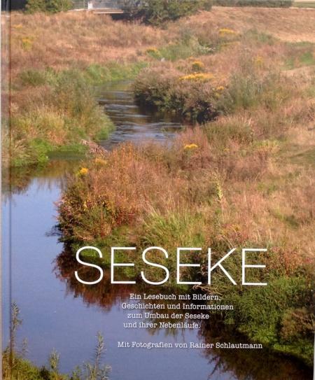 """Seseke"", 2013, H: Dr Jochen Stemplewski, Lippeverband, Essen,"