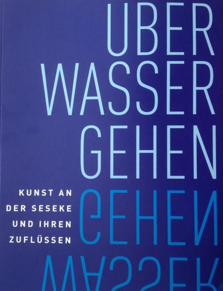 """""""Über waser gehen, 2010, H: Katja Aßmann, Billie Erlekamp, Oliver Scheytt, für das Projektgemanschaft Über Wasser Gehen, im Auftrag der RUHR. 2010 GmbH, ISBN 978-3-9814036-2-6"""